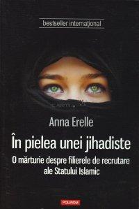 In pielea unei jihadiste