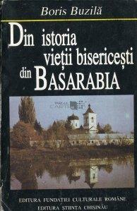 Din istoria vietii bisericesti din Basarabia