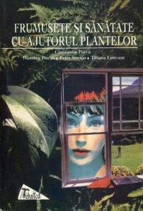 Frumusete si sanatate cu ajutorul plantelor