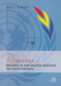 Romania - Member of the United Nations Security Council / România - Membru al Consiliului de Securitate al Națiunilor Unite