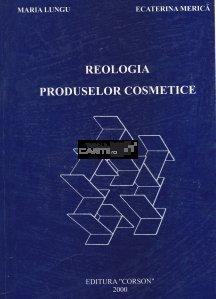 Reologia Produselor Cosmetice