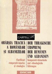 Obarsia tracica a romanilor si albanezilor/Der Thrakische Ursprung der Rumanen und Albanesen
