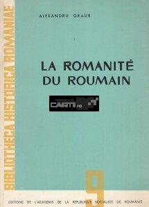 La romanite de roumain / Romanitatea romanilor