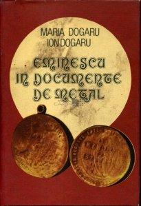 Eminescu in documente de metal