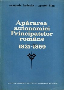 Apararea autonomiei Principatelor romane