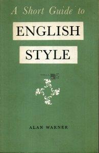 A short guide to english style / Un scurt ghid pentru stilistica engleza