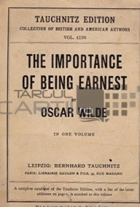 The importance of being earnest / Importanta de a fi serios
