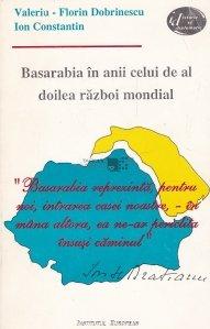 Basarabia in anii celui de-al doilea razboi mondial