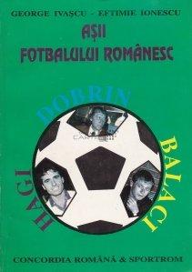 Asii fotbalului romanesc