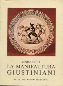 La manifattura Giustiniani