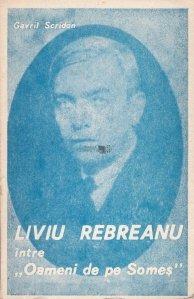 "Liviu Rebreanu intre ""Oameni de pe Somes"""