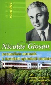Nicolae Giosan - Personalitate marcanta e