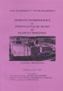 Momente istoriografice si personalitati de seama ale neamului romanesc