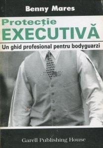 Protectie executiva