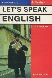 Let's speak english / Sa vorbim engleza