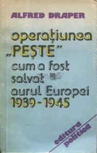 """Operatiunea ,,Peste"""""""