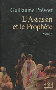 L'Assassin et le Prophete / Asasinul si profetul