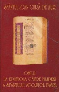 Omilii la Epistola catre filipeni a Sfantului Apostol Pavel