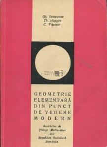 Geometrie elementara din punct de vedere modern