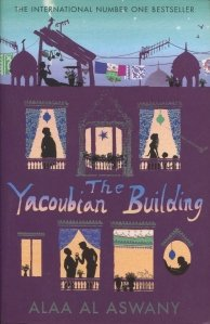 The Yacoubian Building / Blocul Iakubian