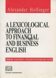 A lexicological approach to financial and business english / Abordare lexicologica a englezei financiare si de afaceri