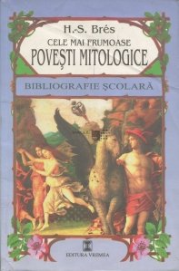 Cele mai frumoase povesti mitologice