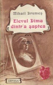 Elevul Dima dintr' a saptea