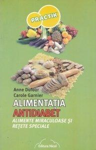 Alimentatia antidiabet / Alimente miraculoase si retete speciale