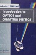 Introduction to optics and quantum physics