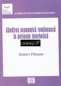 Gandirea economica romaneasca in periada interbelica