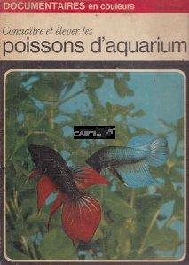 Connaitre et elever les poissons d'aquarium / Cunoasterea și cresterea pestilor de acvariu
