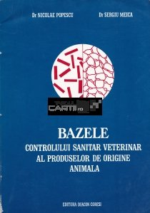 Bazele controlului sanitar veterinar al produselor de origine animala