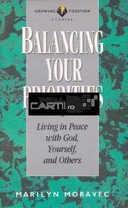 Balancing Your Priorities / Cantarirea prioritatilor