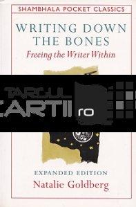 Writing down the bones / Scrierea oaselor