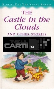 The Castle in the Clouds / Castelul in nori