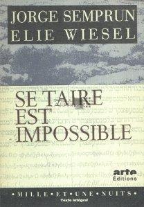 Se taire est  impossible / Tacerea este imposibila