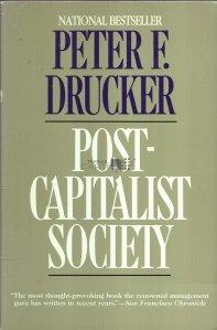 Post - Capitalist Society / Societatea post-capitalista