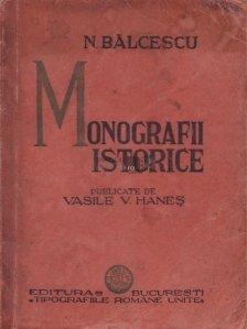 Monografii istorice publicate de Vasile V. Hanes
