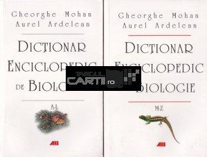 Dictionar enciclopedic de biologie.