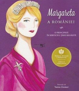 Margareta a Romaniei. O Principesa in serviciul tarii regasite