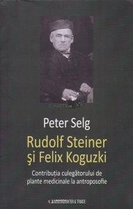 Rudolf Steiner si Felix Koguzki