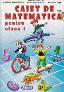 Caiet de matematica pentru clasa I
