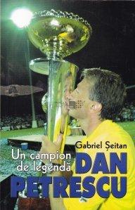 Un campion de legenda. Dan Petrescu