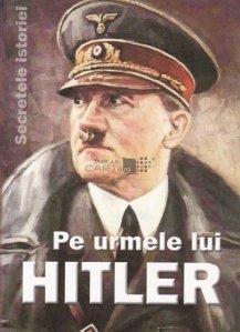 Pe urmele lui Hitler
