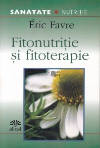 Fitonutritie si fitoterapie