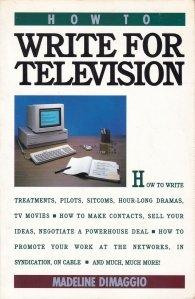 How to write for television / Cum sa scrii scenarii de televiziune