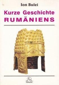 Kurze Geschichte  Rumaniens / Scurt istoric al Romaniei