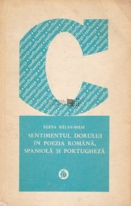 Sentimentul dorului in poezia romana, spaniola si portugheza