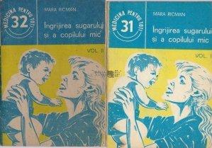 Ingrijirea sugarului si a copilului mic