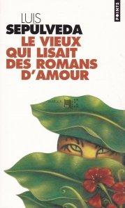 Le Vieux qui lisait des romans d'amour / Batranul care citeste romane de dragoste